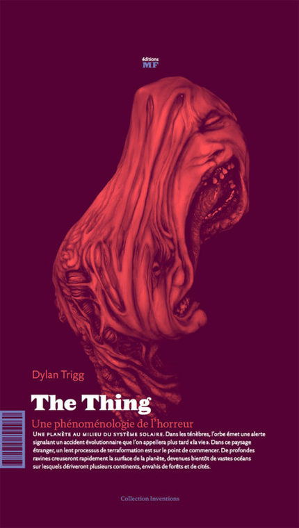 The Thing  - Dylan Trigg - éditions MF