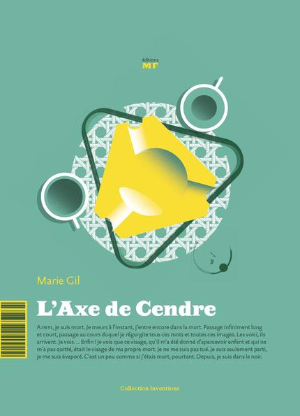 L'Axe de Cendre - Marie Gil - éditions MF