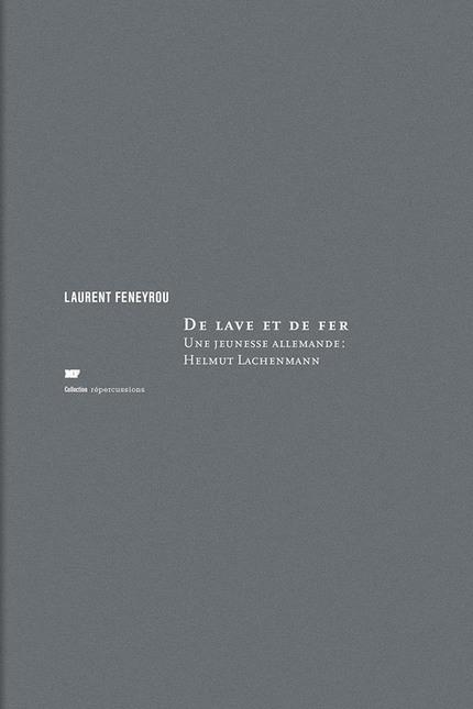 De lave et de fer - Laurent Feneyrou - éditions MF
