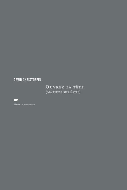 Ouvrez la tête - David Christoffel - éditions MF