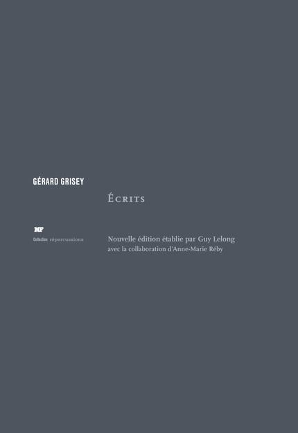 Écrits - Gérard Grisey - éditions MF