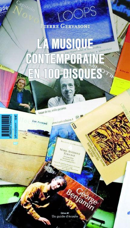 La  musique contemporaine en 100 disques -  - éditions MF