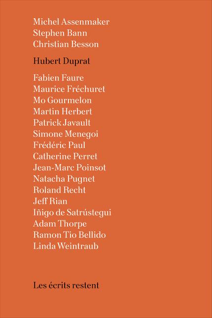 Les écrits restent : Hubert Duprat -  - éditions MF